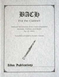 """Bach for the Clarinet""<br>Edited by Ronald L. Caravan"