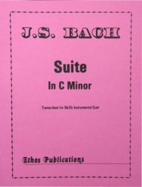 J.S. Bach: <br>Suite in C Minor (Duet for Bb/Eb Instruments) (arr. R. Caravan)