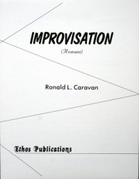 Ronald L. Caravan: <br>Improvisation ('Romani'), for Saxophone Solo