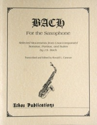"""Bach for the Saxophone""<br>Edited by Ronald L. Caravan"